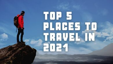 The Top 5 Places To Travel To In 2021